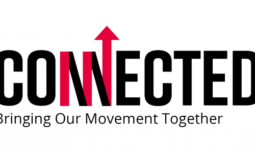 Connected: Bringing our movement together